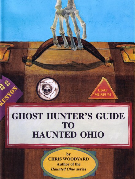 Ghost Hunter's Guide to Haunted Ohio Book Cover