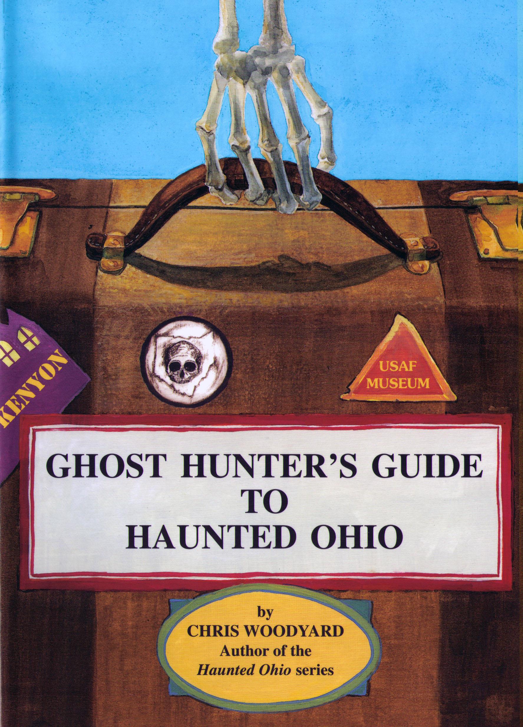 Ghost Hunter's Guide to Haunted Ohio - Haunted Ohio Books