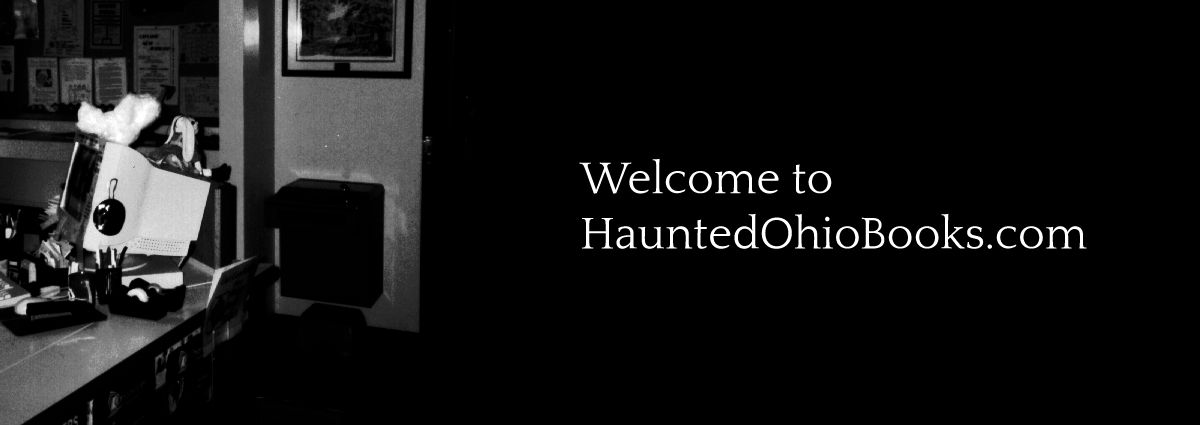 Welcome to HauntedOhioBooks.com!