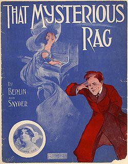 http://en.wikipedia.org/wiki/That_Mysterious_Rag