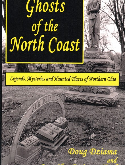 Ghosts of the North Coast Ohio