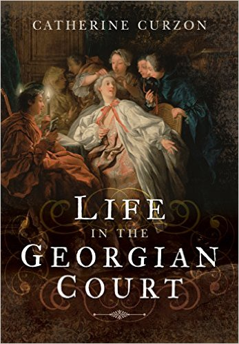 Life in the Georgian Court cover